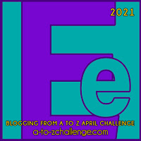 #AtoZChallenge 2021 April Blogging from A to Z Challenge letter E